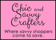 Chic and Savvy Crafters
