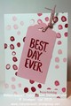 2015/02/02/Card_20278_20Best_20Day_20Ever_20in_20Pink_20Tall_by_Robyn_Rasset.jpg
