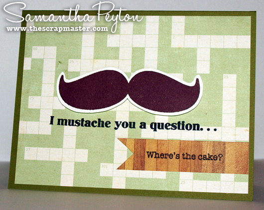 Mustache Birthday Card By Thescrapmaster At Splitcoaststampers