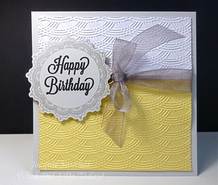 CAS Embossed Birthday Card By Jacquie J